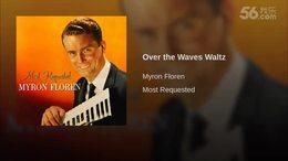 乘风破浪圆舞曲(Over the waves)  美国手风琴演奏