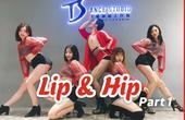 《Lip&Hip》舞蹈教学