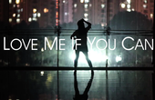 ☆Love Me If You Can