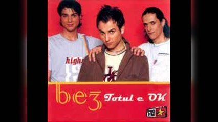 Be3   Totul E Ok